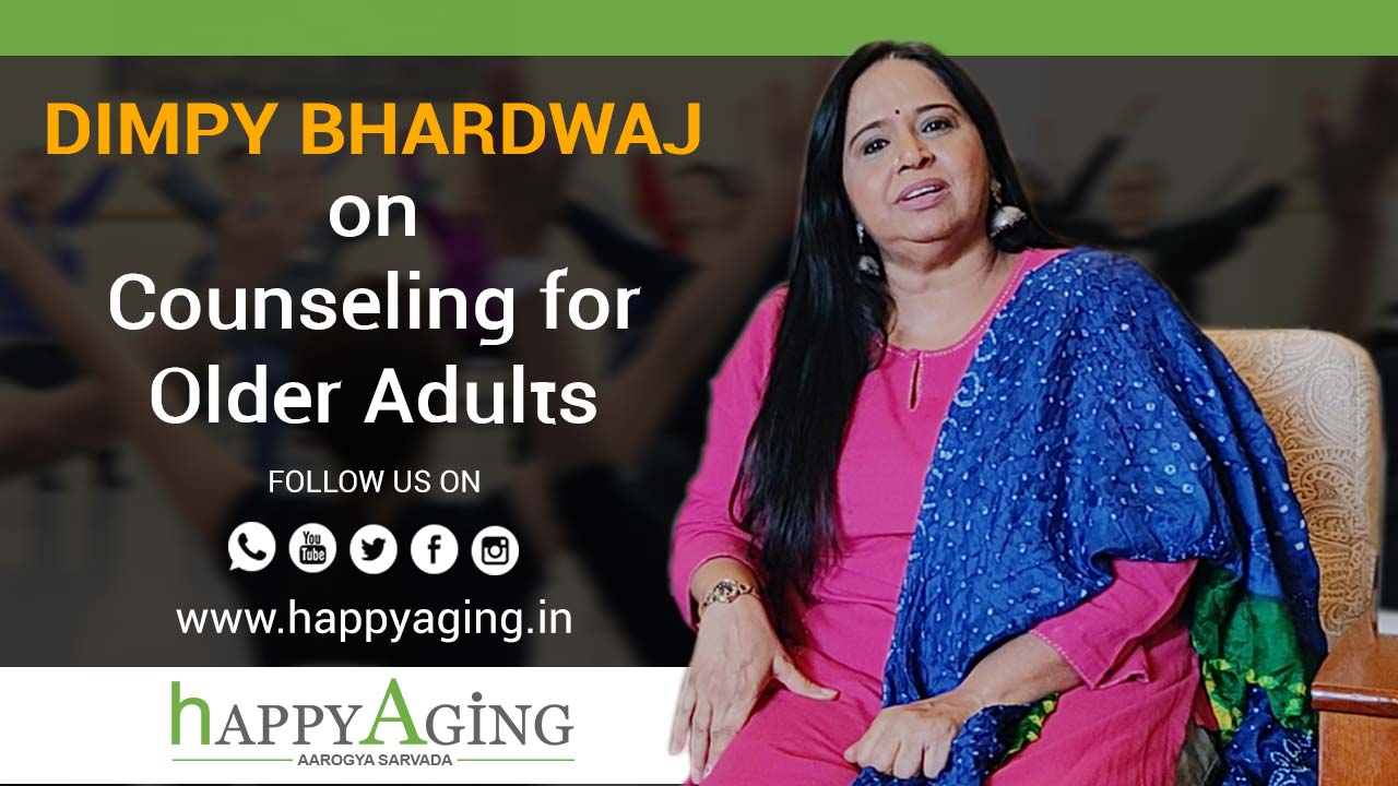 Dimpy Bhardwaj on counseling for older adults